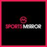 Sports Mirror