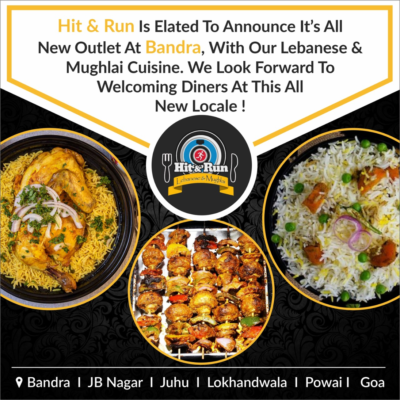 The Legacy Of Hit & Run Restaurant, Latest Opening In Bandra West !