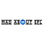 MAD ABOUT EPL